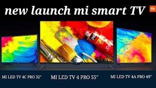 Xiaomi Launched new smart TV latest model || xiaomi mi 4 pro, mi 4a pro, mi 4c pro full review