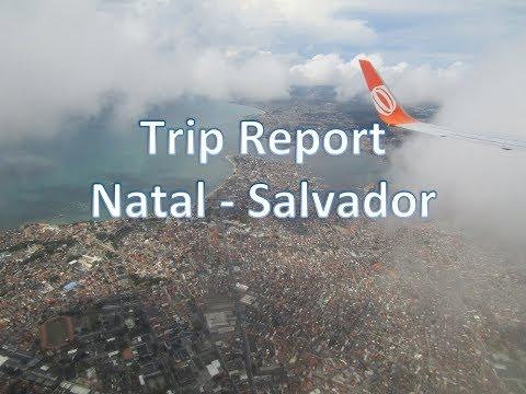 Trip Report Natal (NAT) To Salvador (SSA) On Board Gol