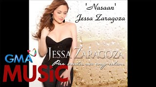 Jessa Zaragoza I Nasaan I LYRIC video