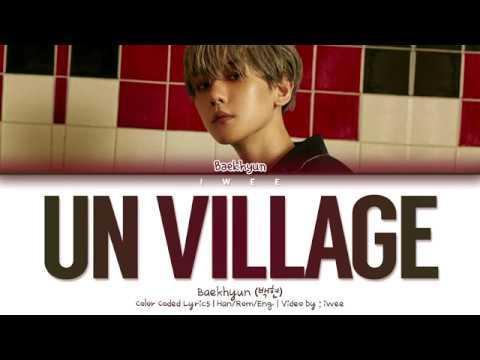 Baekhyun (백현) - UN Village (Han Rom Eng) Color Coded Lyrics/한국어 가사