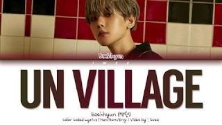 Gambar cover Baekhyun (백현) - UN Village (Han|Rom|Eng) Color Coded Lyrics/한국어 가사
