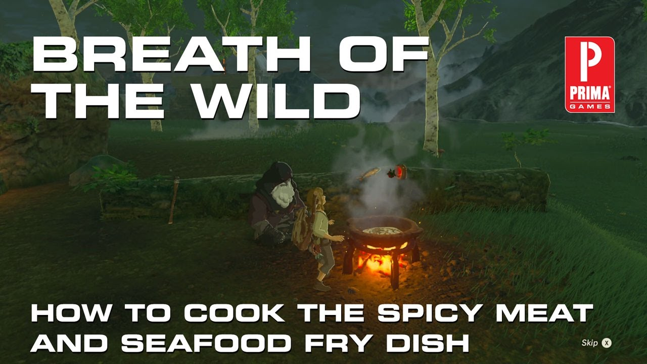Zelda: Breath of the Wild - How to Make Spicy Meat and