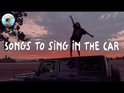 Download Songs to sing in the car [vibe playlist]