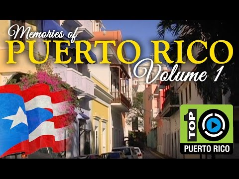 Memories of Puerto Rico - Volume 1