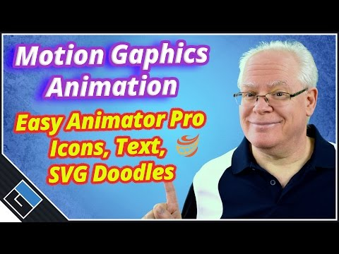 Motion Graphics Animation - Easy Animator - Icon, Text, and SVG Doodle Image animations
