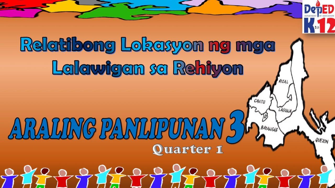 Relatibong Lokasyon ng mga Lalawigan sa Rehiyon with Activities AP3 Aralin 3  #Q1 - YouTube [ 720 x 1280 Pixel ]