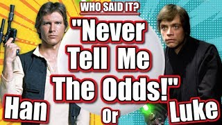 Name The STAR WARS CHARACTER from the QUOTE - STAR WARS QOUTES GAME!