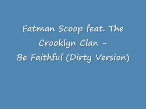 Fatman Scoop Be Faithful