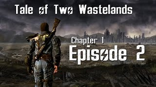 Fallout - Tale of Two Wasteland