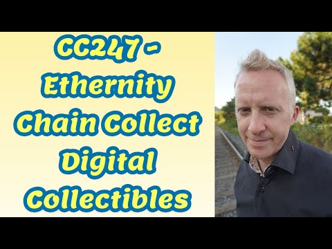 CC247 - Ethernity Chain Collect Digital Collectibles NFTs