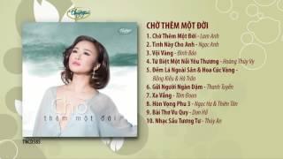 CD Chờ Thêm Một Đời (TNCD585)