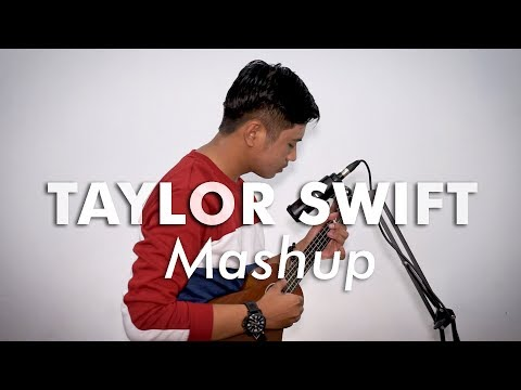 Taylor Swift - Ukulele Mashup (Cover)