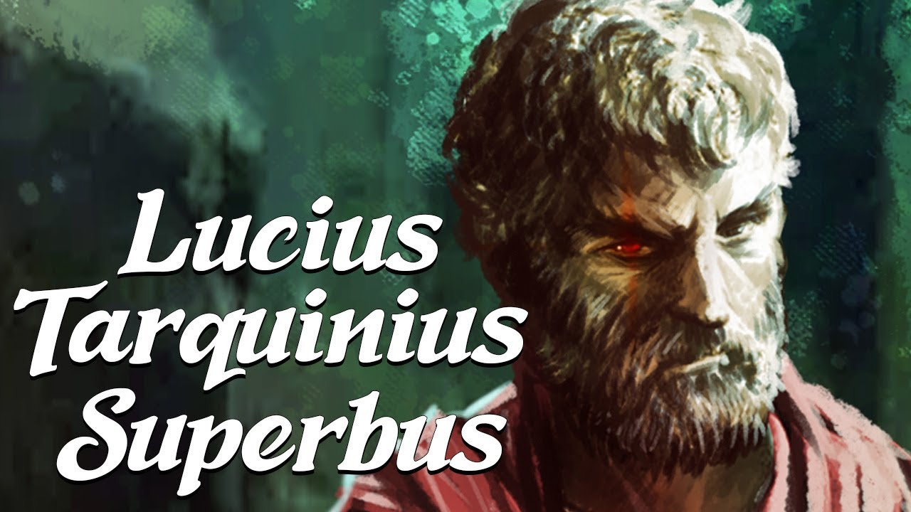 Tarquinius Superbus: The Final King of Rome (Ancient Rome Explained)