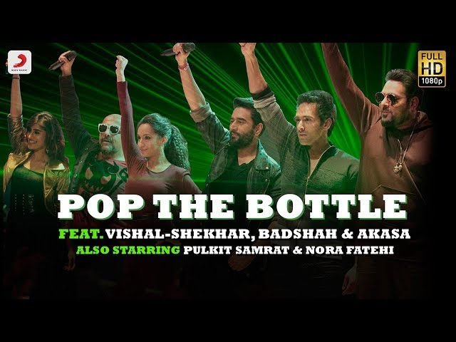 Pop The Bottle - Vishal | Shekhar | Badshah | Akasa | Pulkit | Nora | Remo