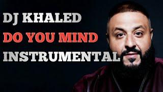 Video DJ Khaled - Do You Mind (Instrumental Remake) Best Version!!! download MP3, 3GP, MP4, WEBM, AVI, FLV Februari 2018