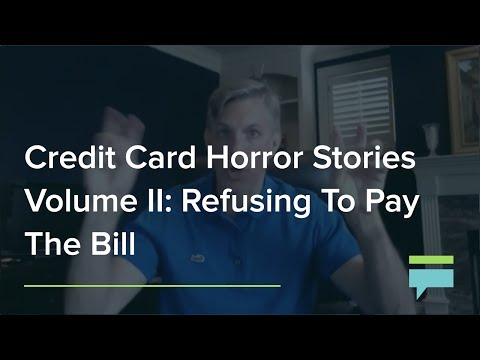 Credit Card Horror Stories Vol Ii Refusing To Pay The Bill Credit Card Insider