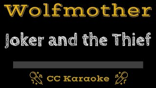 Wolfmother Joker and The Thief CC Karaoke Instrumental