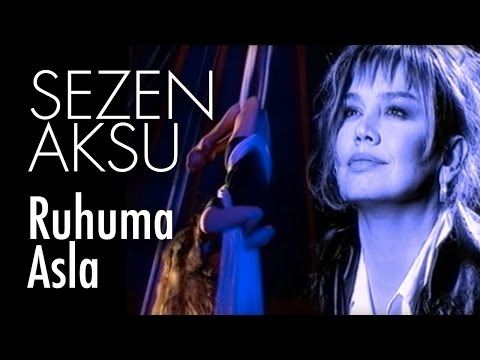 Sezen Aksu - Ruhuma Asla (Official Video)