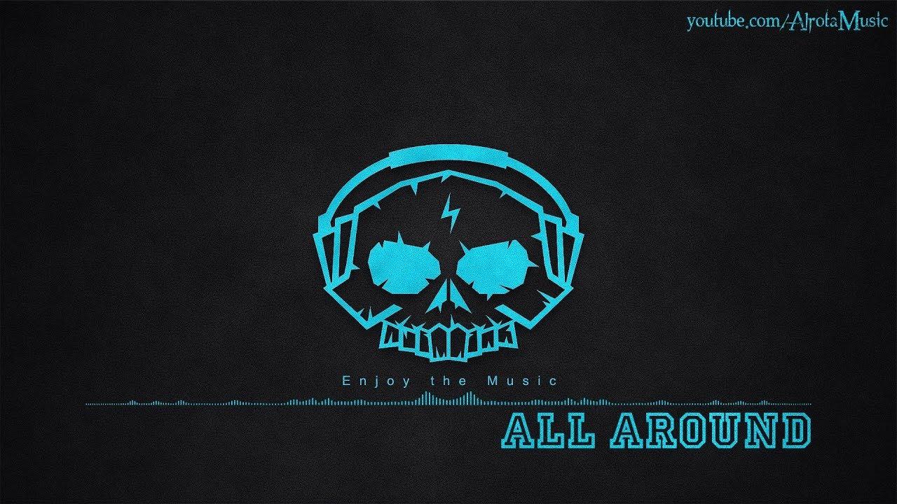 Download All Around by Sebastian Forslund - [2010s Pop Music]