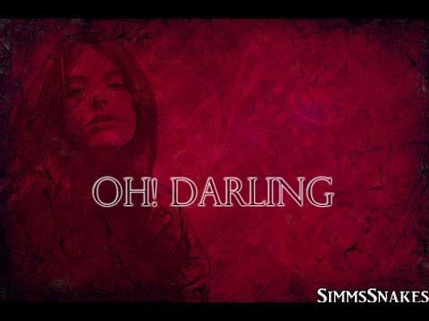 Oh! Darling - Juliet Simms lyrics