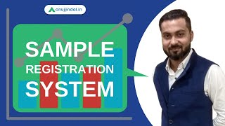 SRS (Sample Registration System) - by Manish Sir