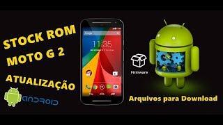 Firmware Stock Rom Moto G2 XT1068, XT1069, XT1078, Moto G1 XT1032, XT1033, Instalação, Atualização