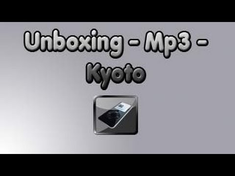 Unboxing - Reproductor MP3 - Kyoto