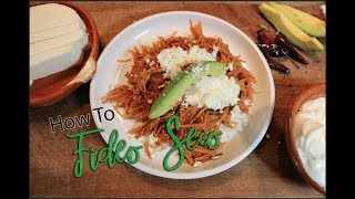 Fideo Seco / Mexican Style Pasta (How To)