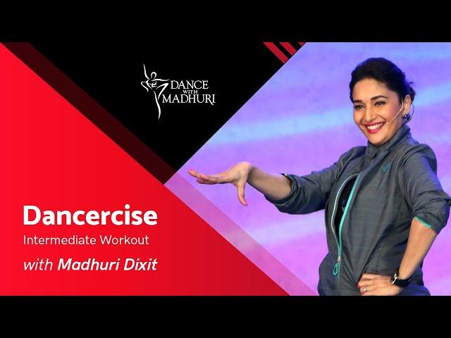 Dancercise Intermediate Workout feat. Madhuri Dixit | Dance With Madhuri