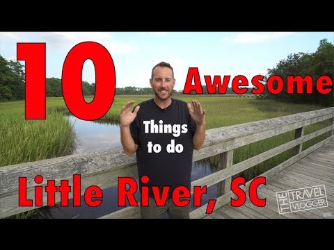 Top 10 Things to do Little River, South Carolina
