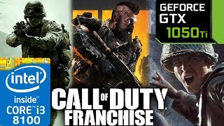 Call Of Duty Franchise (2003 to 2018) - GTX 1050 ti - 1 - 2 - Black Ops - Modern Warfare - Series
