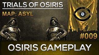 Destiny Osiris Gameplay #009 / Asyl