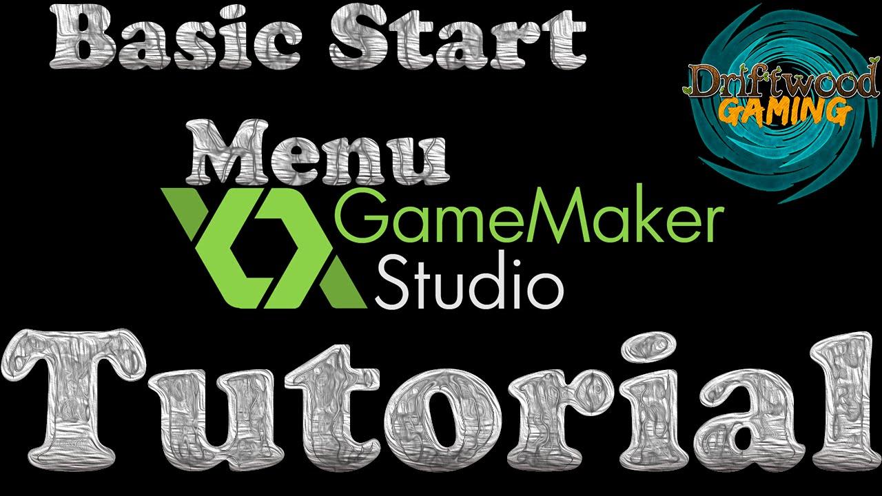 GameMaker Tutorial – Basic Start Menu