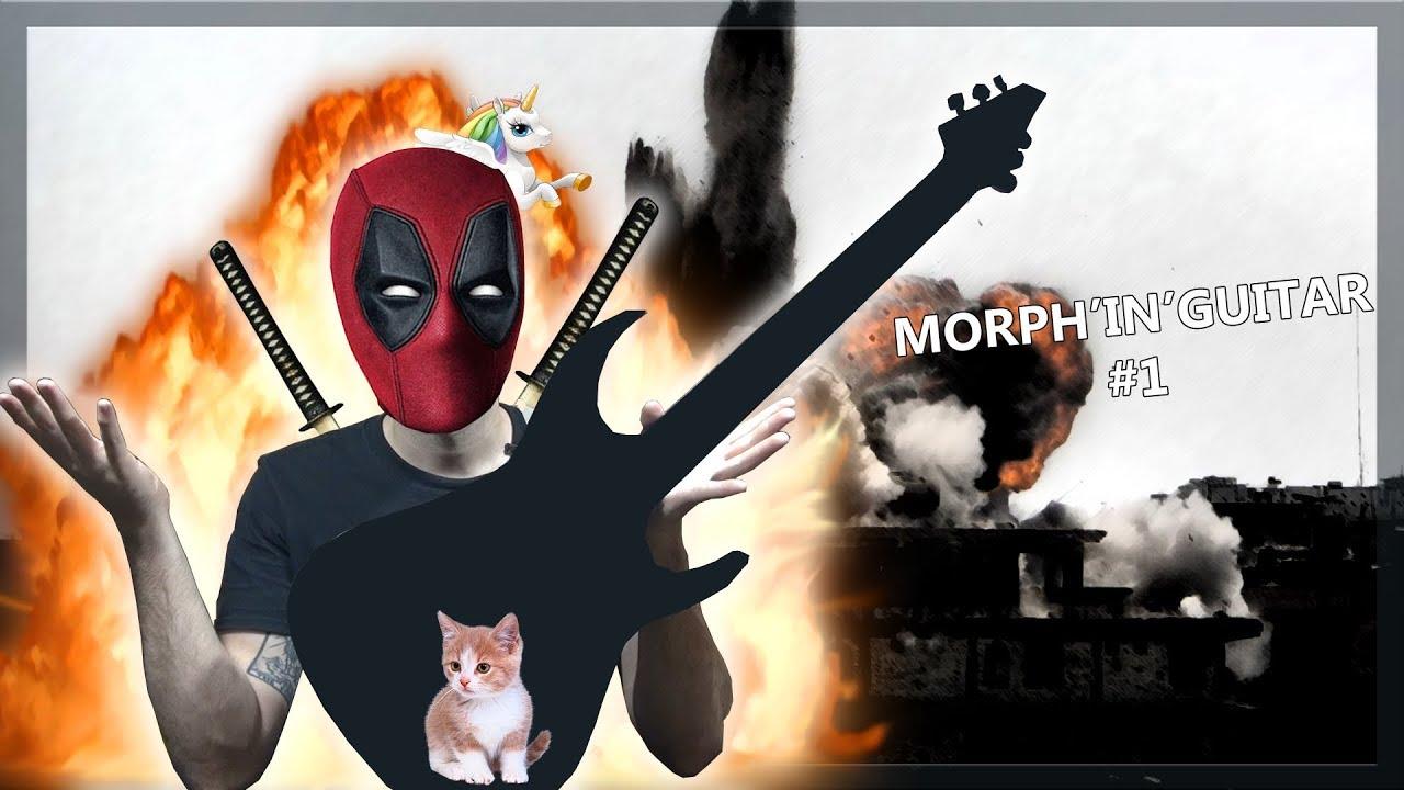 Morph'In'Guitar #1 - Après Deadpool, voici Guitpool