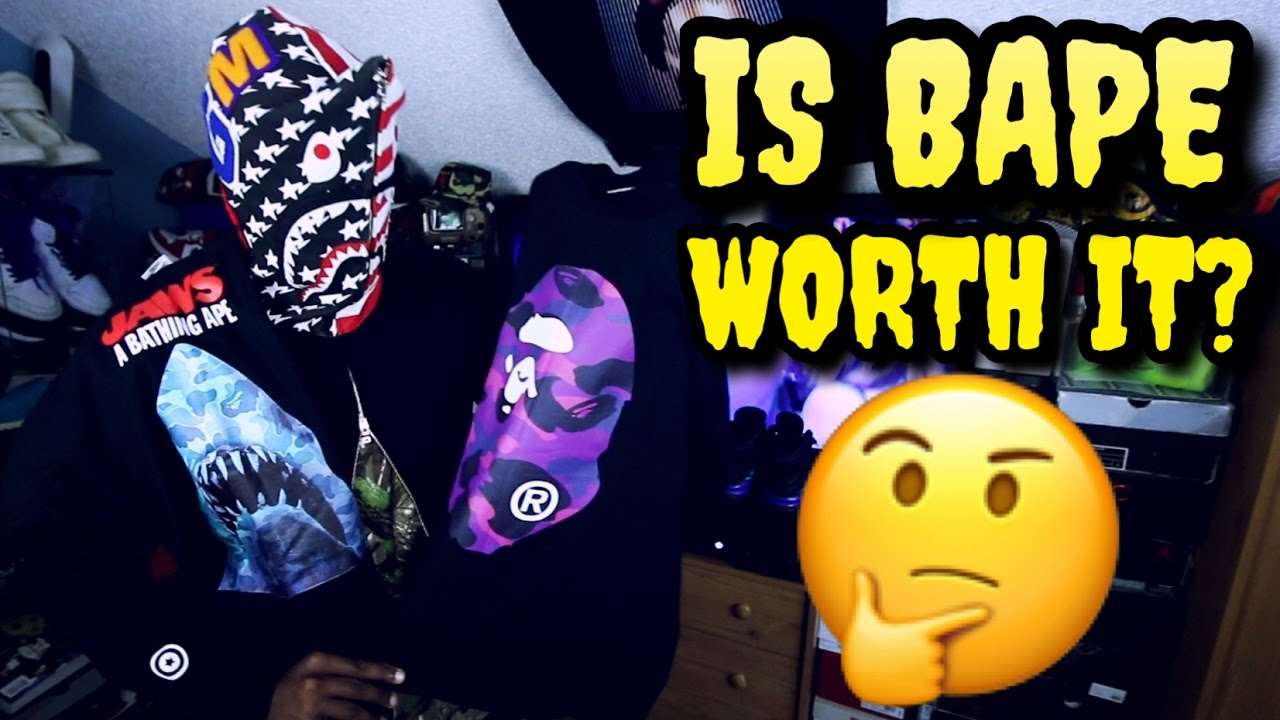 is bape really worth it youtube