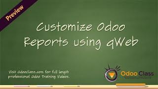 Customize Odoo Reports using qWeb