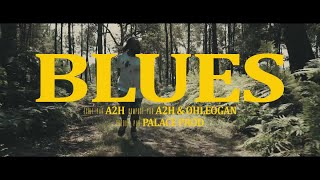 A2H - Blues (Clip Officiel)