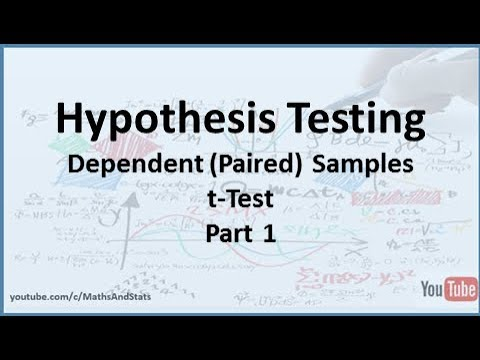 Hypothesis Testing: A Dependent (Paired) Samples tTest - Part 1