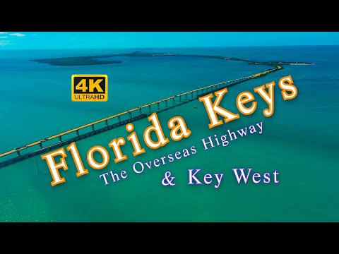 The Florida Keys, The Overseas Highway, & Key West