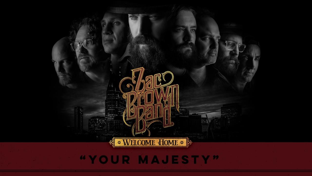 Zac Brown Band - Your Majesty (Audio Stream) - YouTube