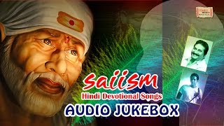 Saiism | साईजम | Audio Jukebox | Mano  | Vijay Prakash | Dr. R. Balaji | Times Music Spiritual