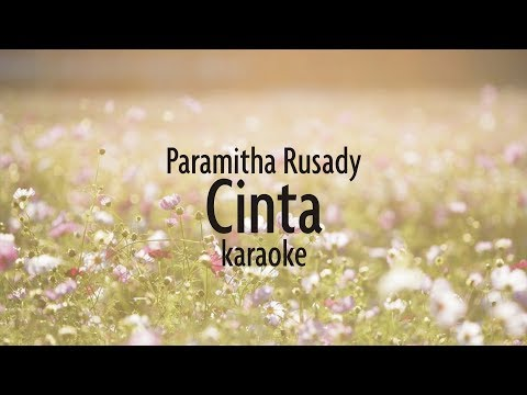 Paramitha Rusady - Cinta - Karaoke