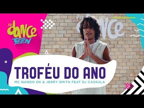 Troféu do ano - MC Nando DK & Jerry Smith   FitDance Teen Coreografía Dance
