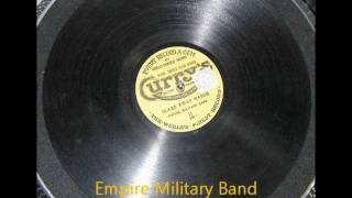 Empire Military Band - Blaze Away March - 78rpm gramophone record, Curry