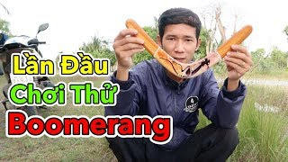Thanh Niên Lần Đầu Chơi Thử Boomerang Và Cái Kết Bay Vào Tay   Lâm Vlog