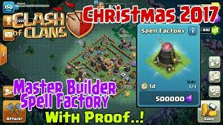 Clash Of Clans Christmas Update 2017 | Builder Base Got Spell Factory | Clash of clans
