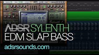 Sylenth Tutorial - EDM Slap Bass
