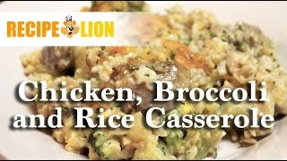 Classic Chicken, Broccoli, And Rice Casserole
