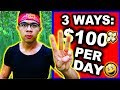 TOP 3 Ways to Make $100 PER DAY as a Broke Individual