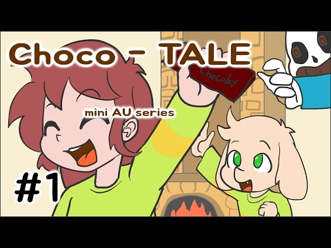 Choco-Tale S1 EP#1. PT-BR (Undertale AU mini series)